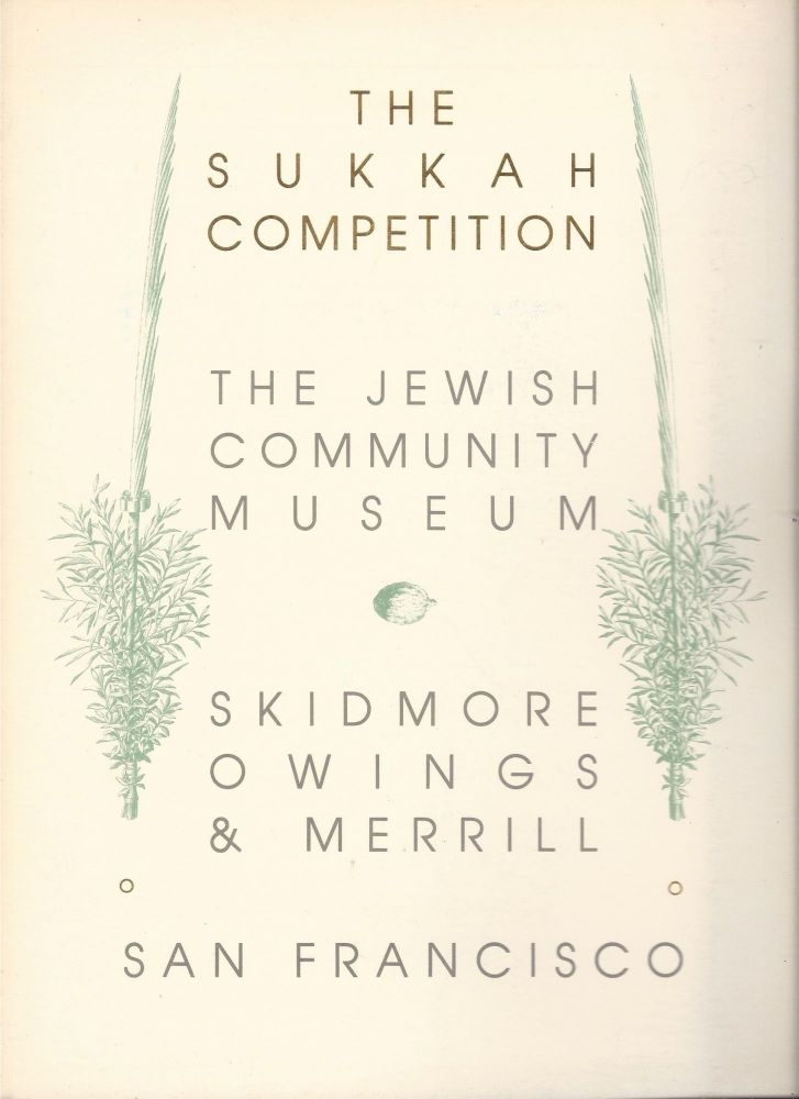 The Sukkah Competition. The Jewish Community Museum. Skidmore, Owings & Merrill.