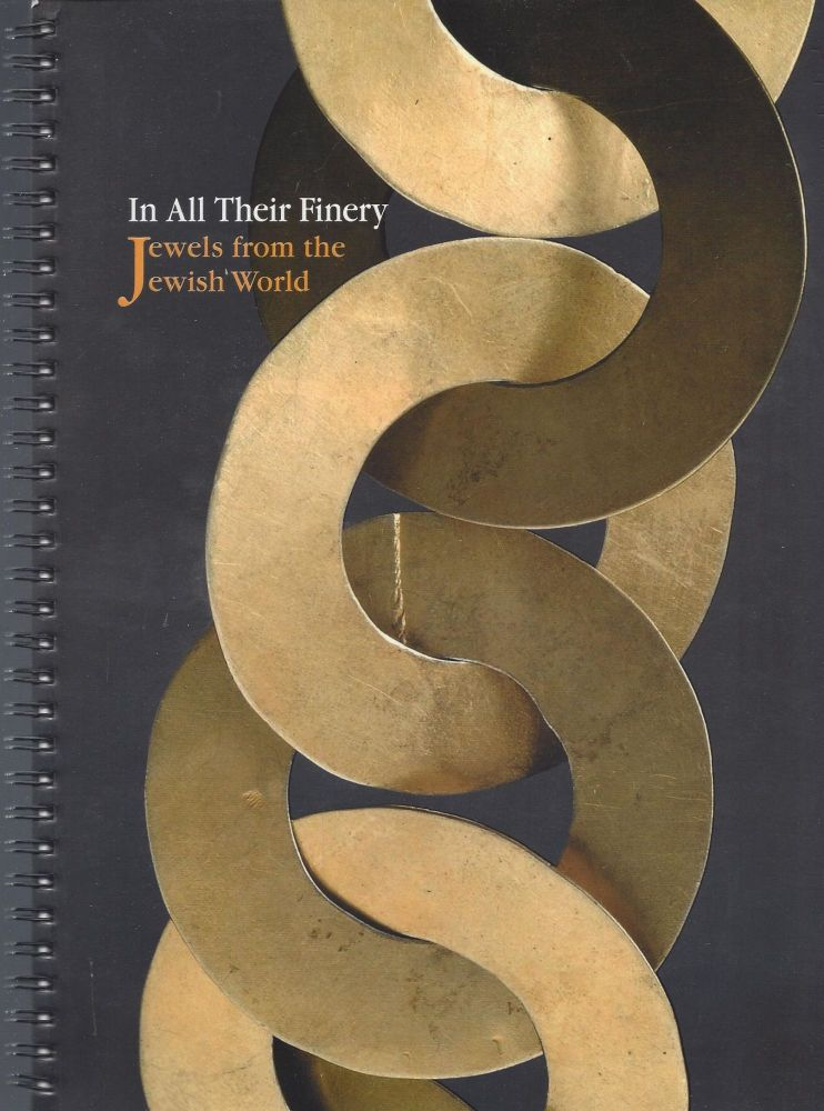In All Their Finery: Jewels from the Jewish World. Alia Ben-Ami.