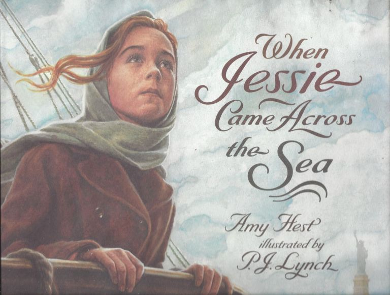When Jessie Came Across the Sea. Amy Hest.