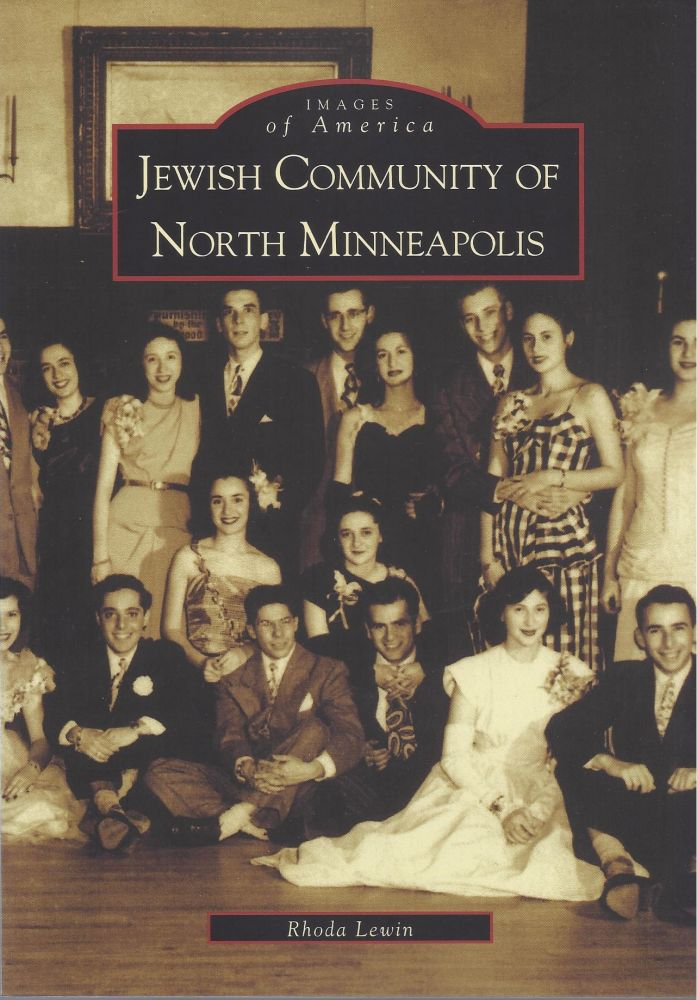 Jewish Community of North Minneapolis. Rhoda Lewin.