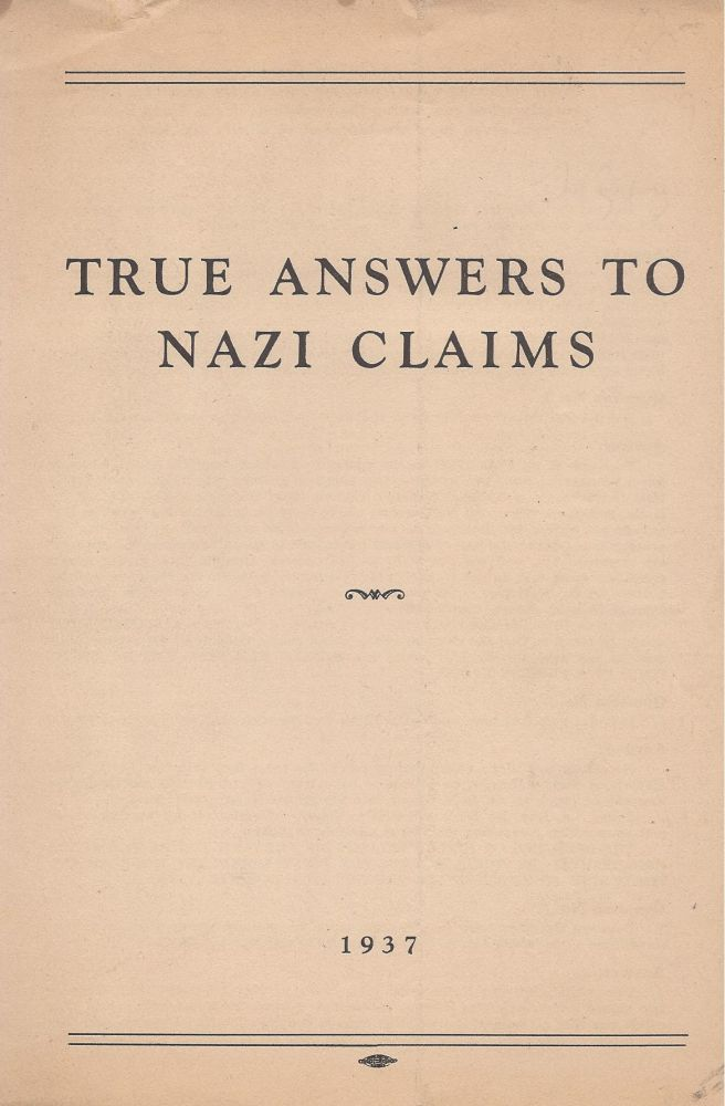 True Answers to Nazi Claims.