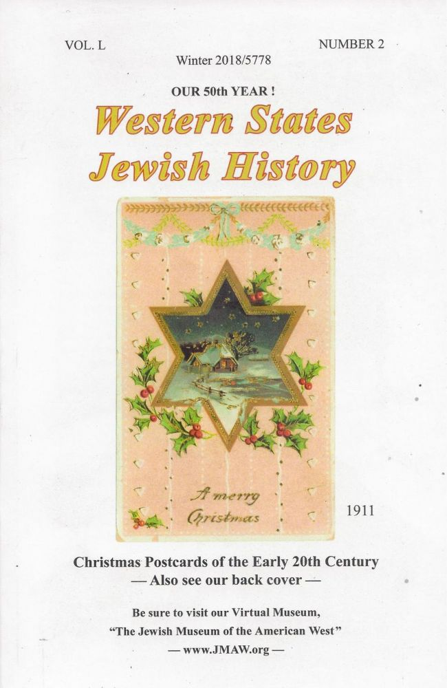 Western States Jewish History. Volume L, Number 2, 2018/5778. Christmas Postcards of the Early 20th Century. Gladys Sturman.