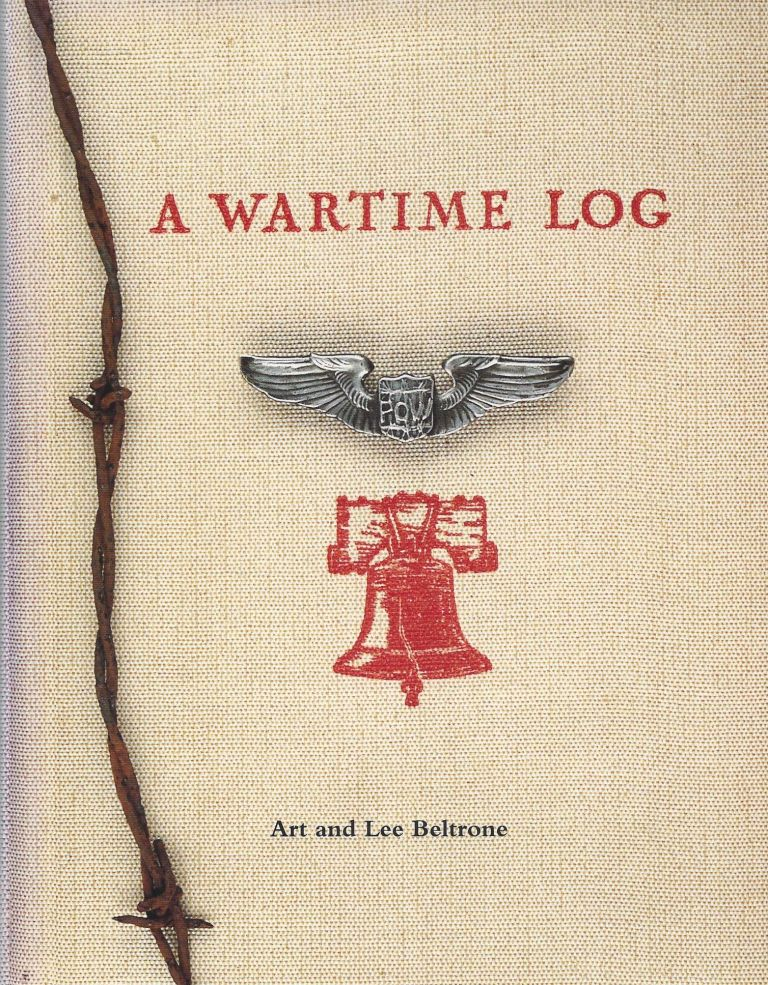 A Wartime Log: A Remembrance From Home Through the American Y.M.C.A. Art and Lee Beltrone.
