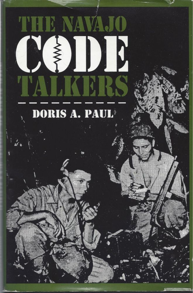 The Navajo Code Talkers. Doris A. Paul.