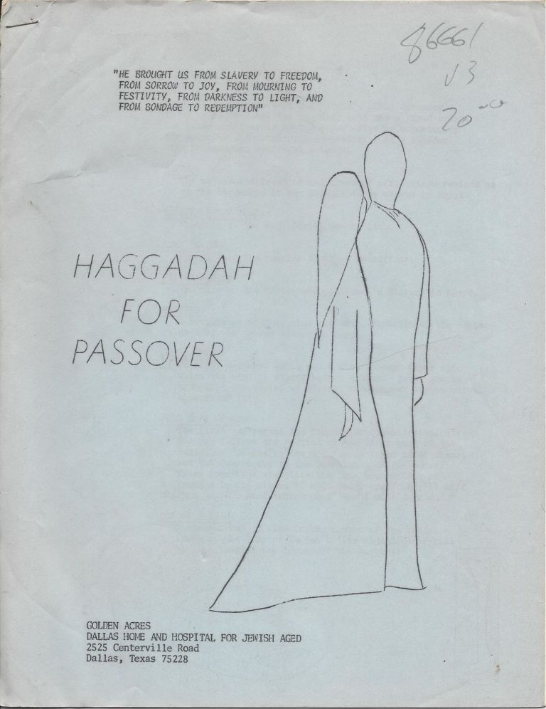 Haggadah for Passover: Golden Acres, Dallas Home and Hospital for Jewish Aged.
