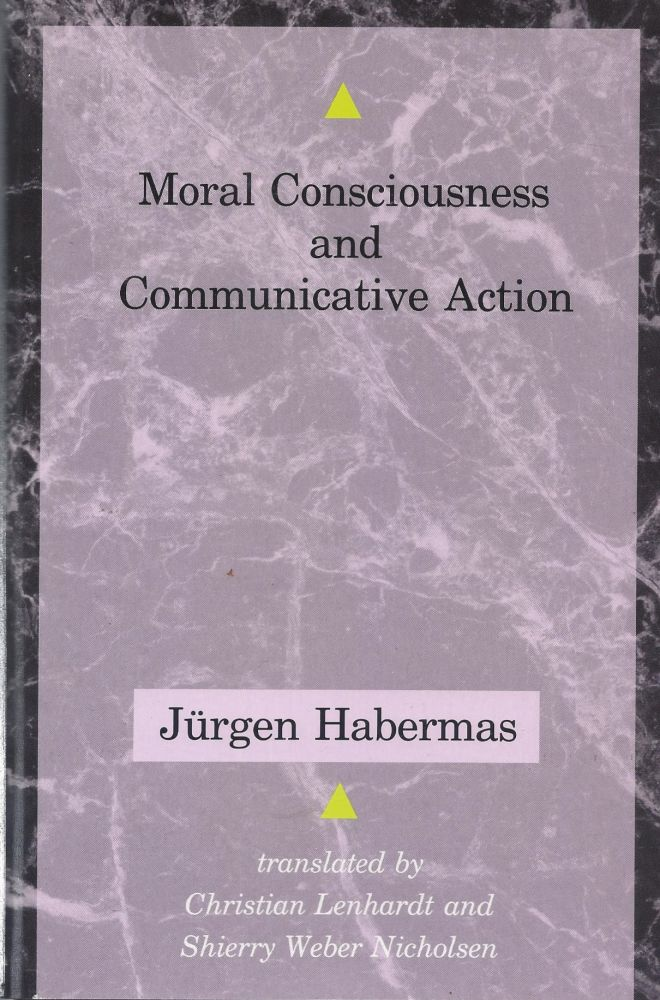Moral Consciousness and Communicative Action. Jürgen Habermas.