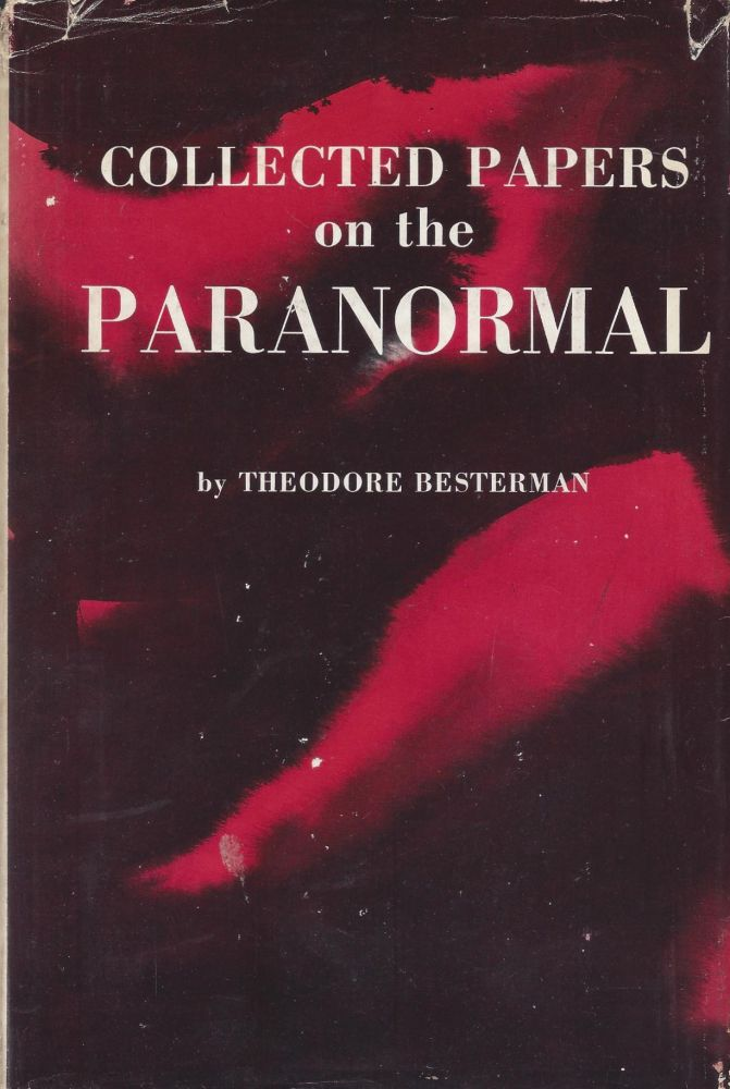 Collected Papers on the Paranormal. Theodore Besterman.