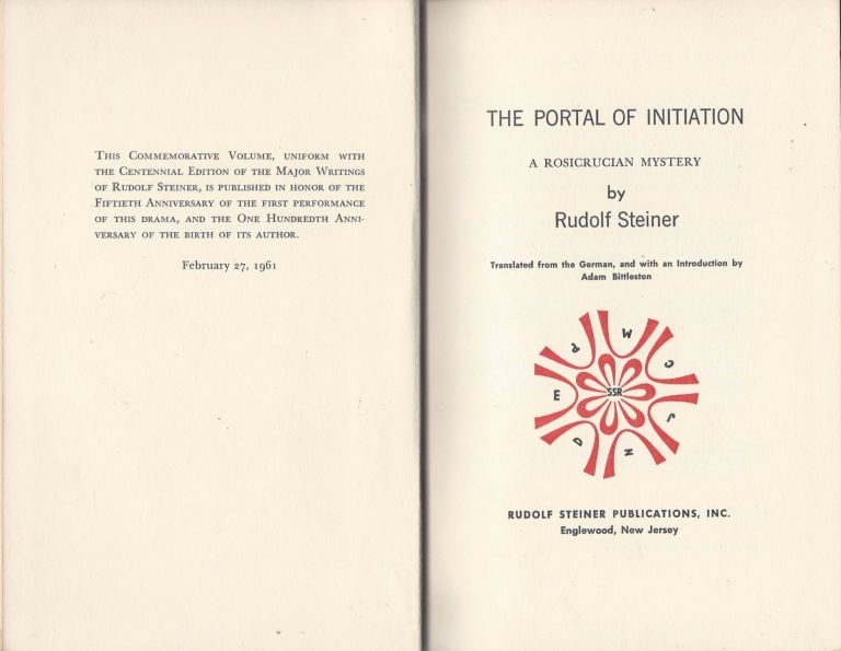 The Portal of Initiation: A Rosicrucian Mystery. Rudolf Steiner.