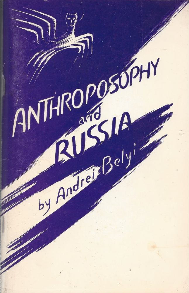 Anthroposophy and Russia. Andrei Belyi.