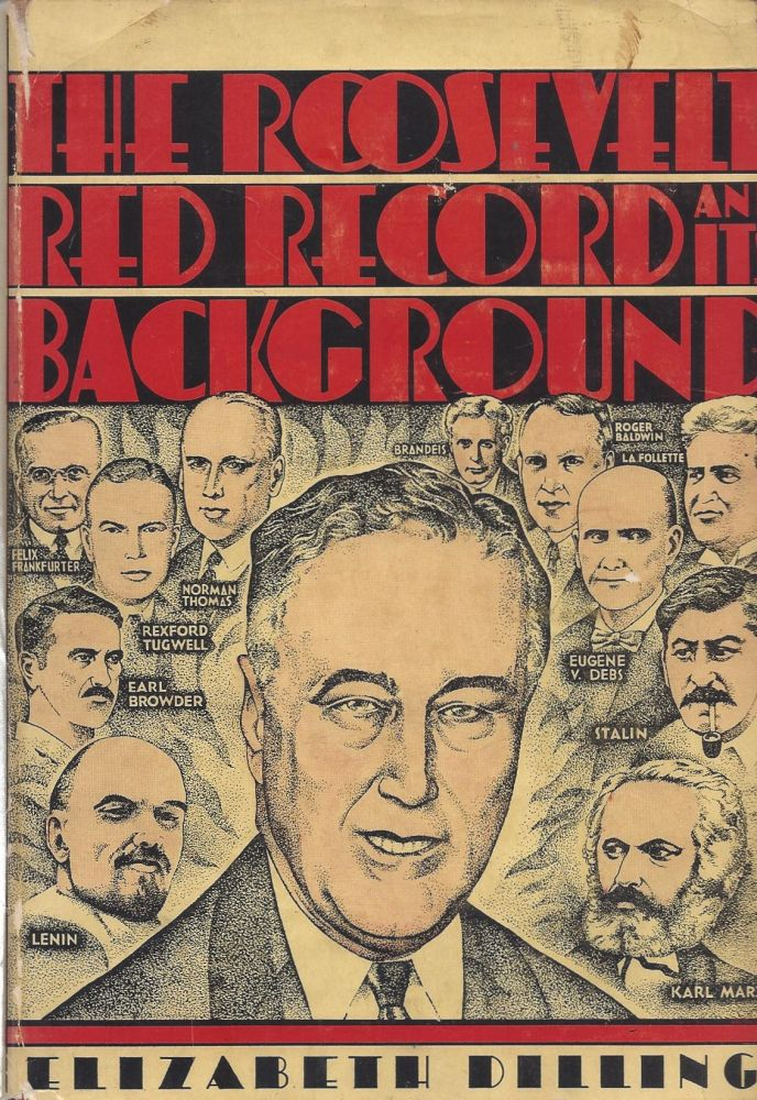 The Roosevelt Red Network and Its Background. Elizabeth Dilling.