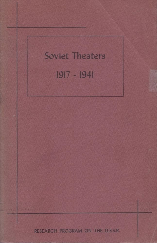Soviet Theaters 1917 - 1941: A Collections of Articles. Martha Bradshaw.