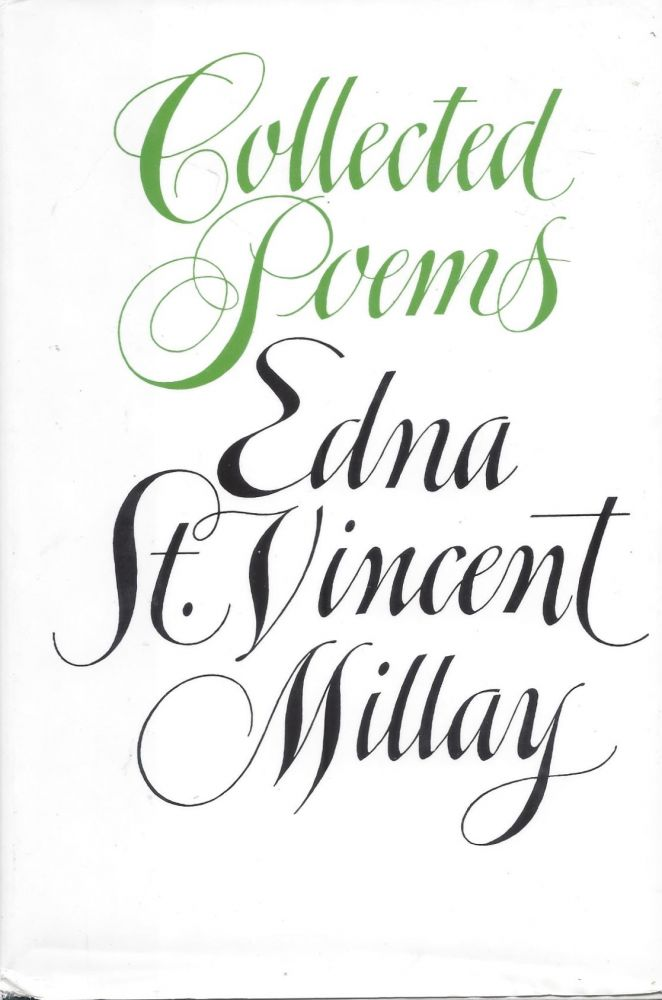 Collected Poems. Edna St. Vincent Nillay.