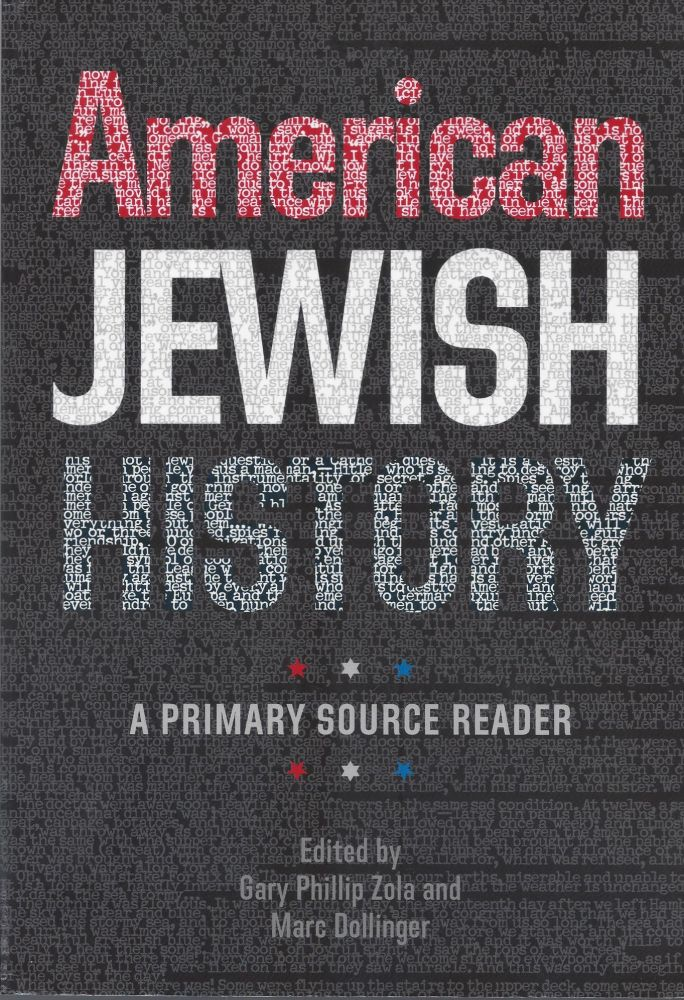 American Jewish History: A Primary Source Reader. Gary Phillip Zola, Marc Dollinger.
