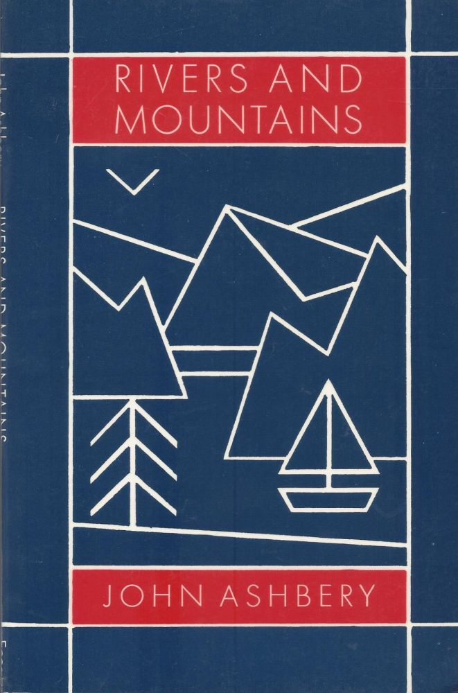 Rivers and Mountains. John Ashbery.