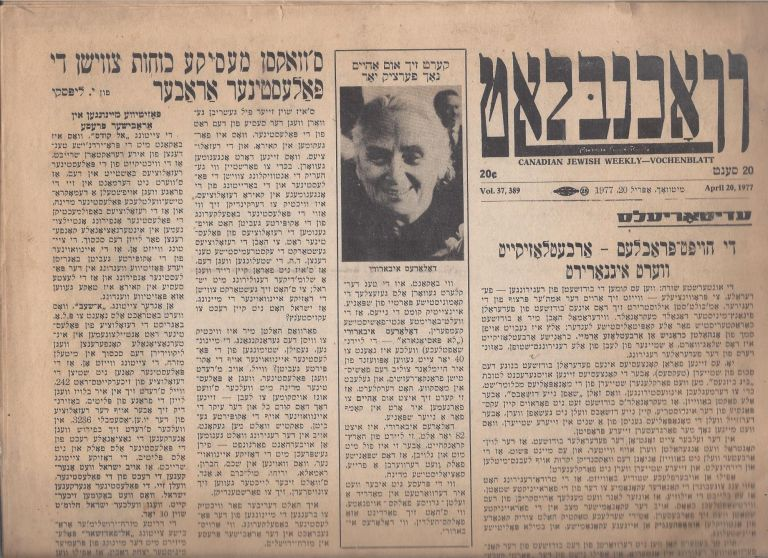Vokhenblat: Canadian Jewish Weekly - Vochenblatt Vol. 37, 389. April 20, 1977.