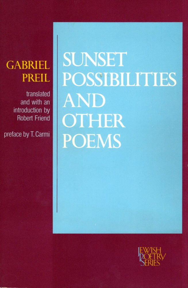Sunset Possibilities and Other Poems. Gabriel Preil.