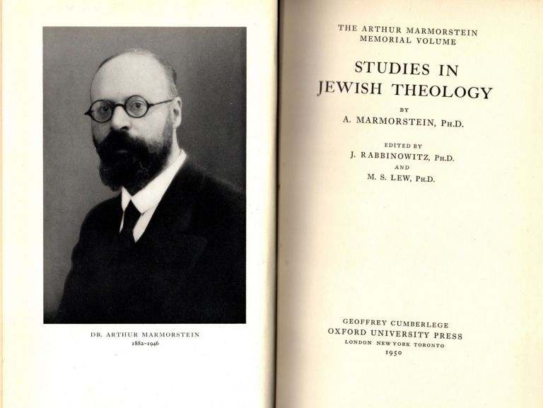 Studies in Jewish Theology. The Arthur Marmorstein Memorial Volume. A. Marmorstein.