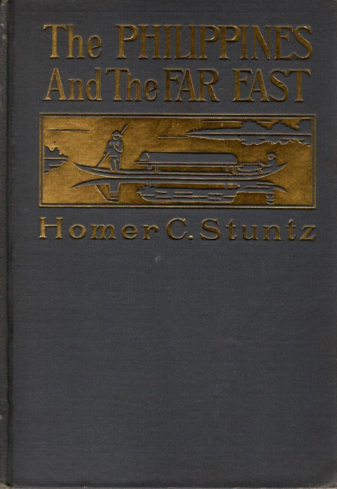 The Philippines And The Far East. Homer C. Stuntz.
