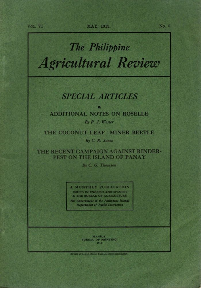 The Philippine Agricultural Review, Vol. VI, No. 5, May, 1913. Frederic W. Taylor.