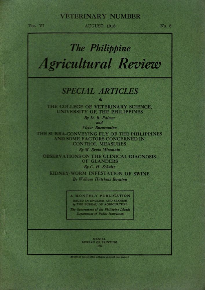 The Philippine Agricultural Review, Vol. VI, No. 8, August, 1913. Frederic W. Taylor.