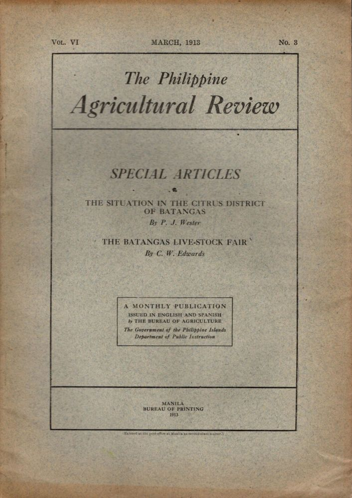 The Philippine Agricultural Review, Vol. VI, No. 3, March, 1913. Frederic W. Taylor.