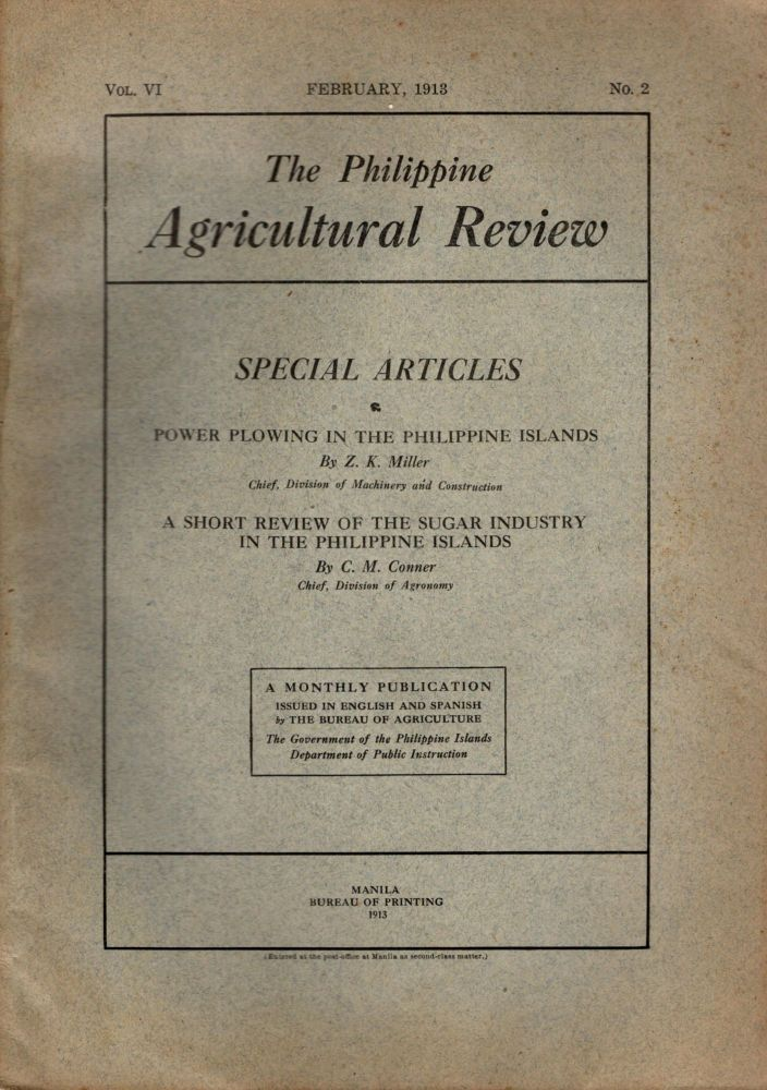 The Philippine Agricultural Review, Vol. VI, No. 2, February, 1913. Frederic W. Taylor.