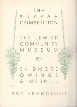 The Sukkah Competition. The Jewish Community Museum. Skidmore, Owings & Merrill