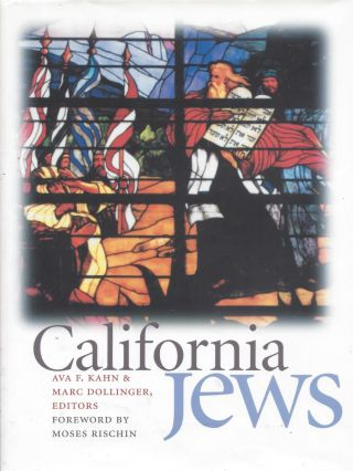 California Jews. Ava F. Kahn, Marc Dollinger