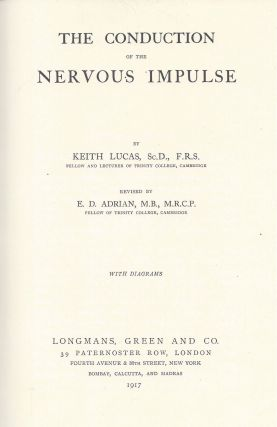 The Conduction of the Nervous Impulse.