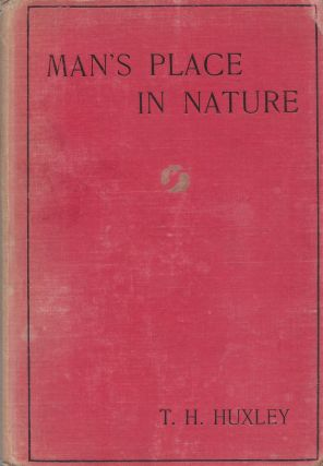 "Man's Place in Nature and a Supplementary Essay ""On the Methodology and Results of Ethnology"""