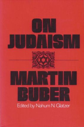 On Judaism. Martin Buber