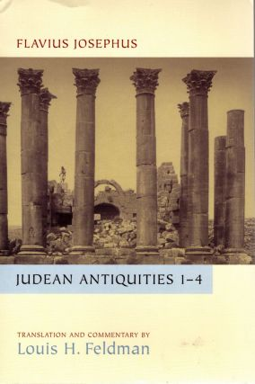 Judean Antiquities Books 1-4: Translation and Commentary. Flavius Josephus