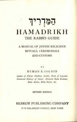 Ha-Madrikh/ Hamadrikh: The Rabbi's Guide. A Manual of Jewish Religious Rituals, Ceremonials and...