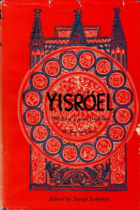 Yisröel: The First Jewish Omnibus. New Revsied Edition. Joseph Leftwich