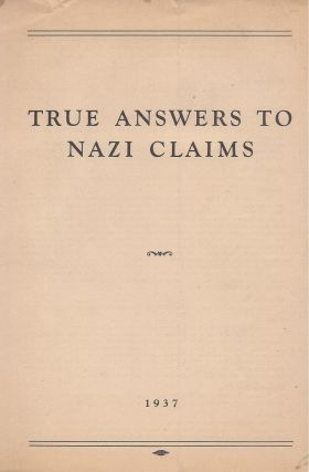 True Answers to Nazi Claims