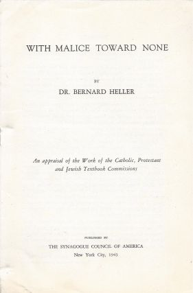 With Malice Toward None: An appraisal of the Work of the Catholic, Protestant and Jewish Textbook...