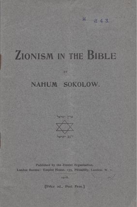 Zionism in the Bible. Nahum Sokolow.