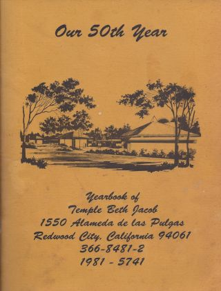 1981 - 5741. Yearbook of Temple Beth Jacob Our 50th Year