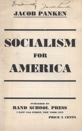 Socialism for America. Jacob Panken.