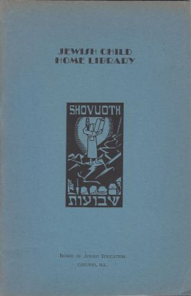 Shovuoth. Jewish Child Home Library