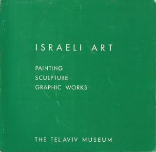 Israeli Art: Paintings, Sculpture, Graphic Works. Exhibition organized for the opening of the new...