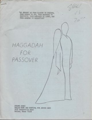 Haggadah for Passover: Golden Acres, Dallas Home and Hospital for Jewish Aged