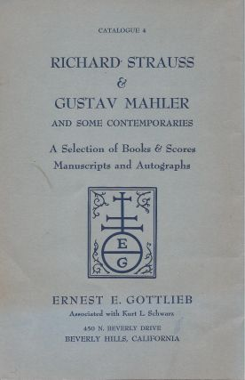 Catalogue 4: Richard Strauss & Gustav Mahler and Some Contemporaries: A Selection of Books & Scores, Manuscripts and Autographs.