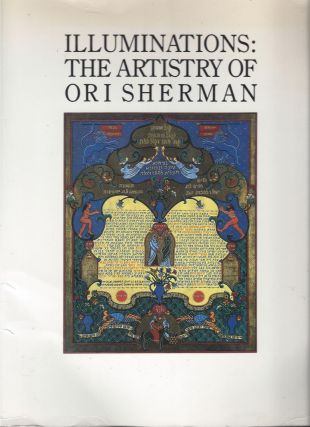 Illuminations: The Artistry of Ori Sherman. April 13 - June 13, 1987, The Jewish Community...