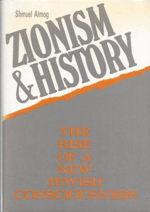 Zionism and Religion: The Rise of a New Jewish Consciousness. Shmuel Almog