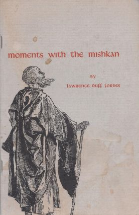 Moments With the Mishkan. Lawrence Duff Forbes