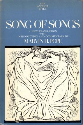 Song of Songs: A New Translation with Introduction and Commentary. The Anchor Bible: Volume 7C
