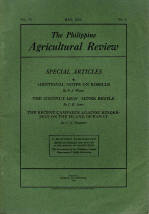 The Philippine Agricultural Review, Vol. VI, No. 5, May, 1913. Frederic W. Taylor