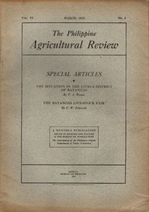 The Philippine Agricultural Review, Vol. VI, No. 3, March, 1913