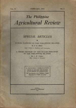 The Philippine Agricultural Review, Vol. VI, No. 2, February, 1913. Frederic W. Taylor